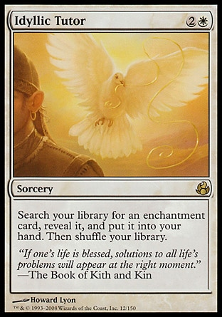 Idyllic Tutor (3, 2W) \nSorcery\nSearch your library for an enchantment card, reveal it, and put it into your hand. Then shuffle your library.\nMorningtide: Rare\n\n