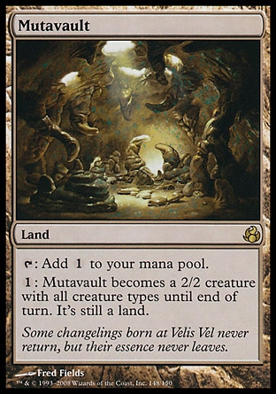 Mutavault (0, ) \nLand\n{T}: Add {1} to your mana pool.<br />\n{1}: Mutavault becomes a 2/2 creature with all creature types until end of turn. It's still a land.\nMorningtide: Rare\n\n
