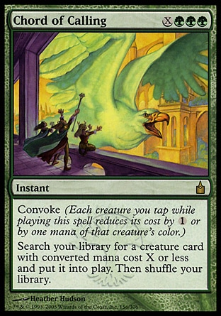 Chord of Calling (4, XGGG) 0/0\nInstant\nConvoke (Each creature you tap while casting this spell reduces its cost by {1} or by one mana of that creature's color.)<br />\nSearch your library for a creature card with converted mana cost X or less and put it onto the battlefield. Then shuffle your library.\nRavnica: City of Guilds: Rare\n\n