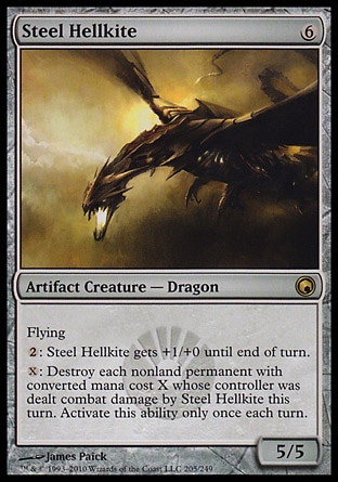 Steel Hellkite (6, 6) 5/5\nArtifact Creature  — Dragon\nFlying<br />\n{2}: Steel Hellkite gets +1/+0 until end of turn.<br />\n{X}: Destroy each nonland permanent with converted mana cost X whose controller was dealt combat damage by Steel Hellkite this turn. Activate this ability only once each turn.\nScars of Mirrodin: Rare\n\n