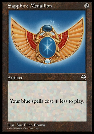 Sapphire Medallion (2, 2) 0/0 Artifact Blue spells you cast cost {1} less to cast. Tempest: Rare