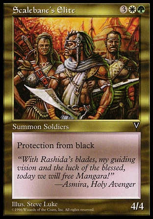 Scalebane's Elite (5, 3GW) 4/4\nCreature  — Human Soldier\nProtection from black\nVisions: Uncommon\n\n