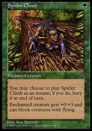 Spider Climb (1, G) 0/0\nEnchantment  — Aura\nYou may cast Spider Climb as though it had flash. If you cast it any time a sorcery couldn't have been cast, the controller of the permanent it becomes sacrifices it at the beginning of the next cleanup step.<br />\nEnchant creature<br />\nEnchanted creature gets +0/+3 and has reach. (It can block creatures with flying.)\nVisions: Common\n\n